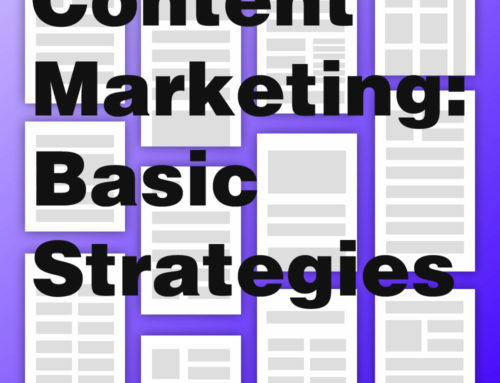 Content Marketing: Basic Strategies