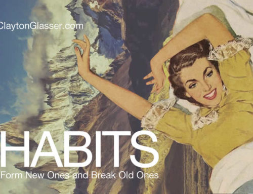 Habits: Form New Ones and Break Old Ones