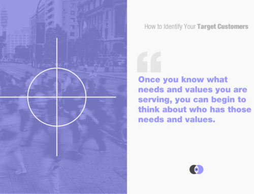 How to Identify Your Target Customers
